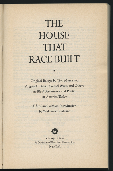 toni morrison an american literary treasure  the house that race built